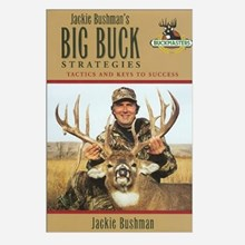Jackie Bushman's Big Buck Strategies Book 1311551111