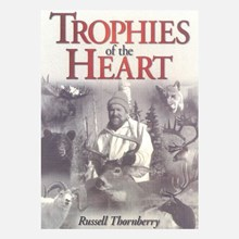 Trophies of the Heart 1314551117